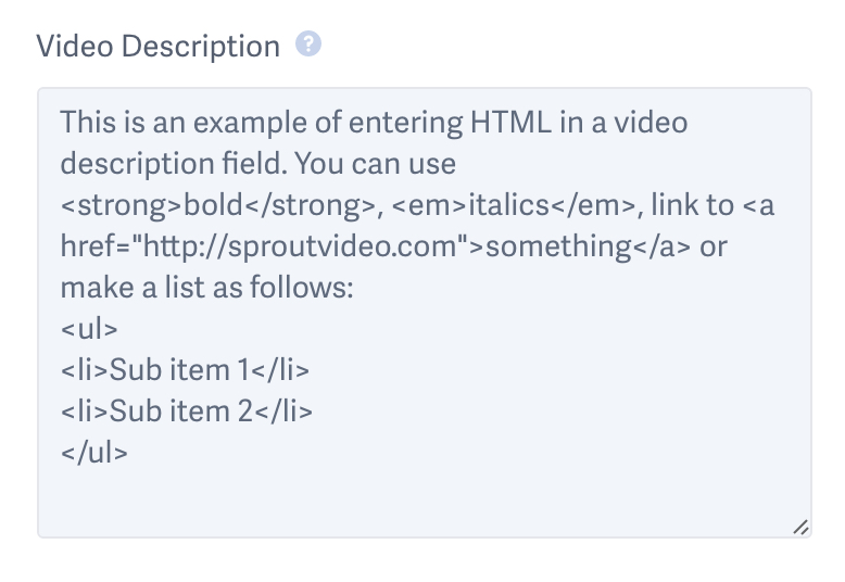 inline HTML for a video description field