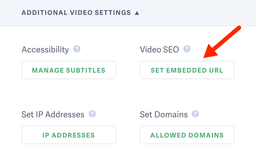 Any videos with an embedded url set on SproutVideo will automatically be added to the video sitemap