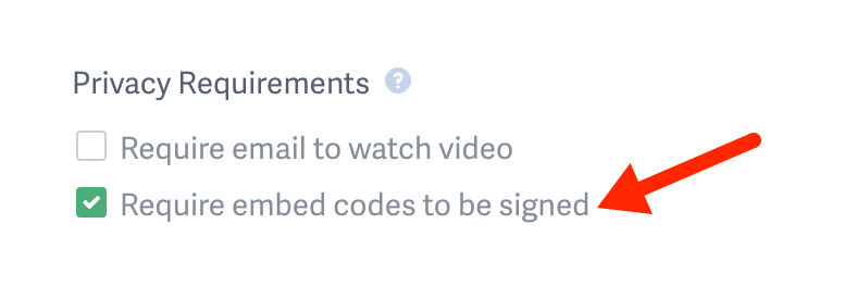 Require signed embed codes for videos hosted on SproutVideo