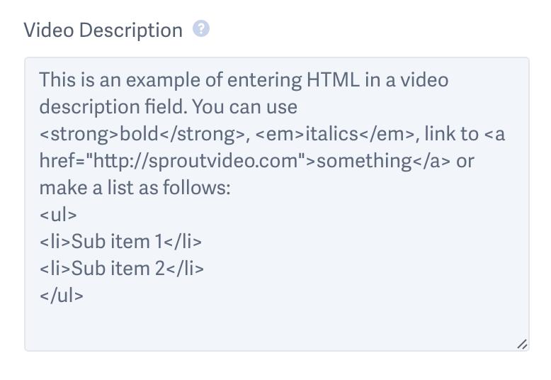 inline HTML for a video description field