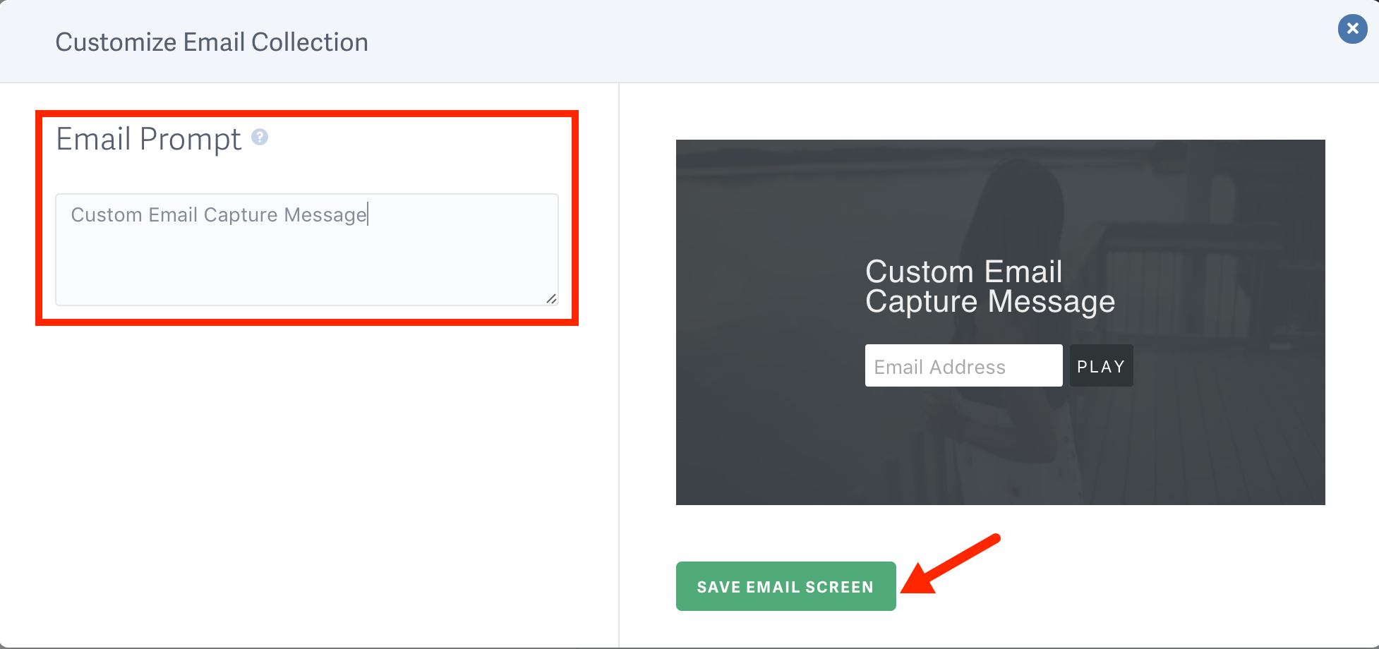 Customize Email Collection
