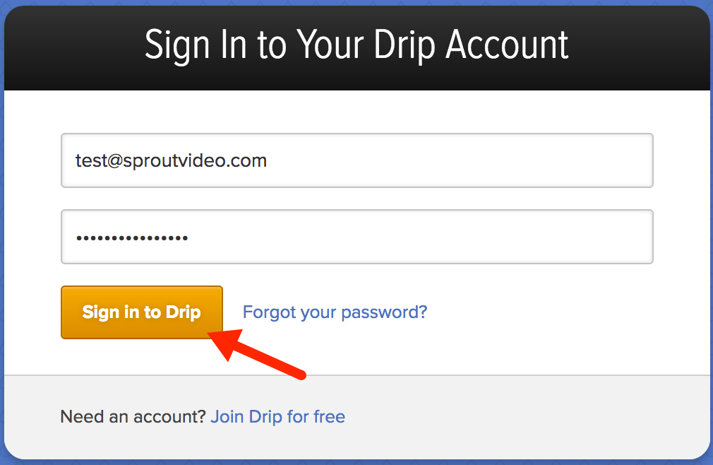Sign in to Drip