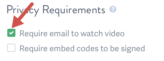 Enable Email Capture for Tagging viewers of your video hosted on SproutVideo