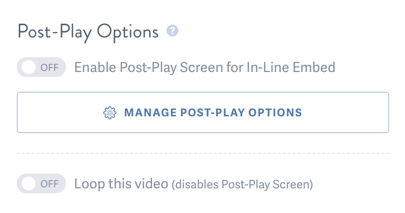 Implement a Custom Post-Play Screen or Loop this Video