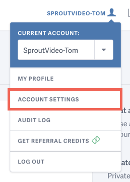 View your account settings on SproutVideo.com