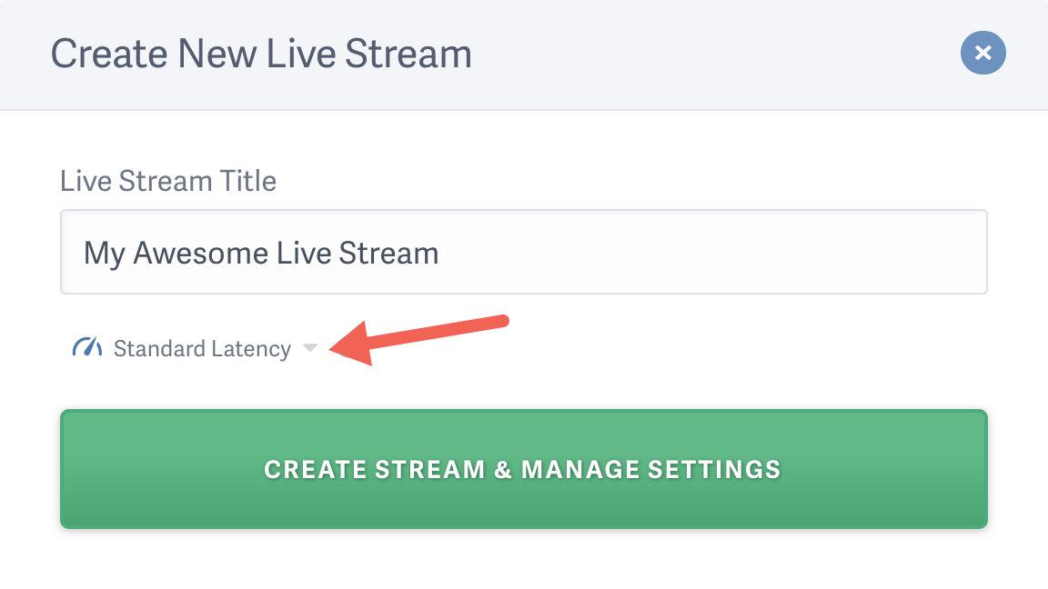 Select a live stream latency option